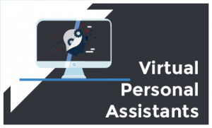 VIRTUAL PERSONAL ASSISTANTS 300x181 - VIRTUAL PERSONAL ASSISTANTS